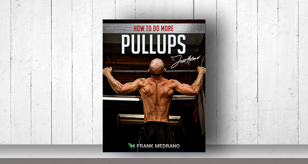 Frank Medrano How To Do More Pull-Ups Ebook Development